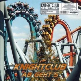 KNIGHTCLUB - AB GEHTS